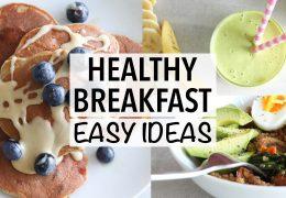 Preproste in zdrave ideje za zajtrk