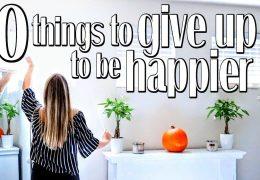 Za srečnejše življenje spremenimo naslednjih 10 stvari